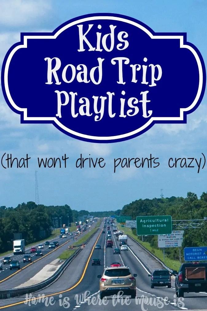 Kids Road Trip Playlist That Won T Drive Parents Crazy