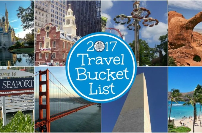 Our 2017 Travel Bucket List