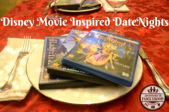 Disney Movie Inspired Date Nights at Home