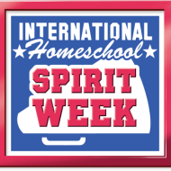 It's International Homeschool Spirit Week!!! Let's Celebrate!