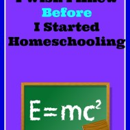 10 Things I Wish I Knew Before I Started Homeschooling