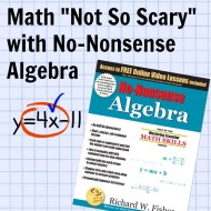 "Math ""Not So Scary"" with No-Nonsense Algebra (A Review)"
