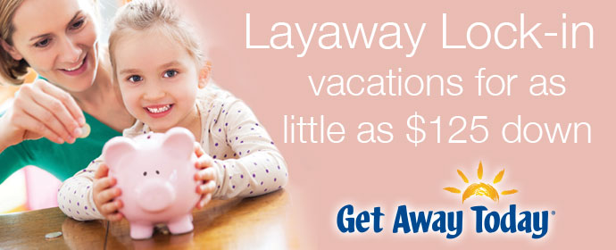 pink box ad for Get Away Today's Layaway Plan - Adventures in NanaLand - Traveling with Grandkids