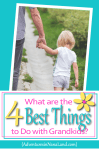 The 4 best things to do with grandkids - Adventures in NanaLand