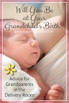 Being in the delivery room at the birth of your grandchild - Adventures in NanaLand