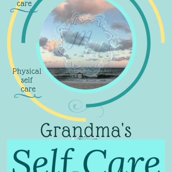 Self Care for Grandmas