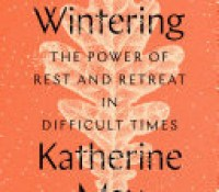 How the Wintering book by Katherine May Helped me through my own Winter