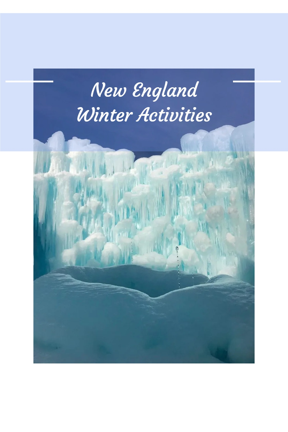 Explore all the things to do in New England in Winter! #NewEnglandWinter #NewEnglandUSA