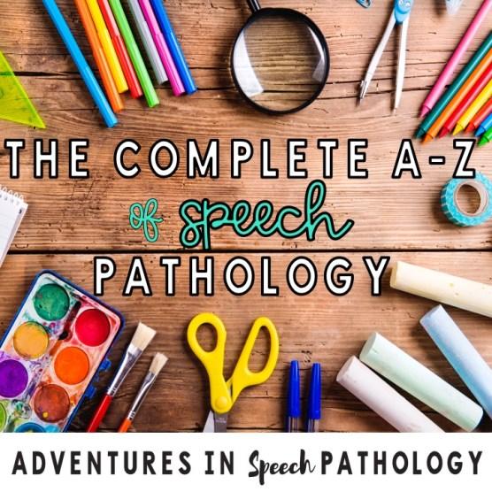 The complete A-Z of speech pathology