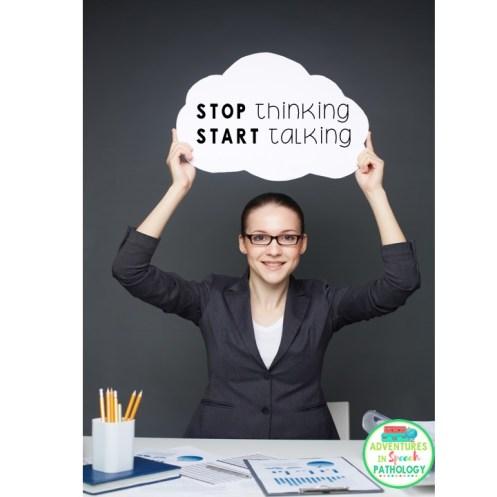 Stop thinking, start talking
