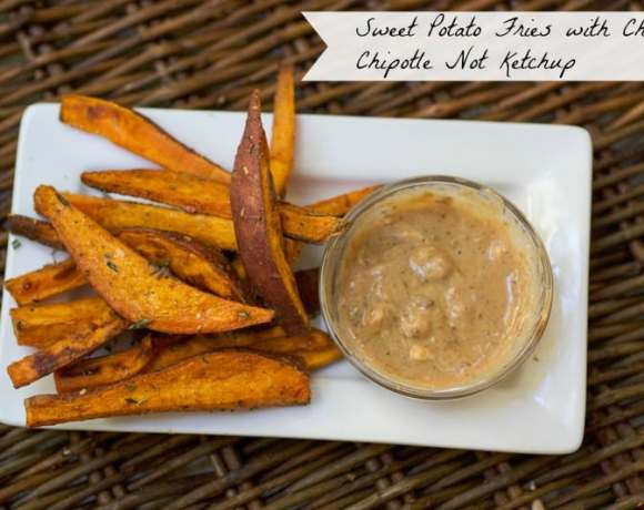 Spiced Sweet Potatoes with Not Ketchup Cherry Chipotle