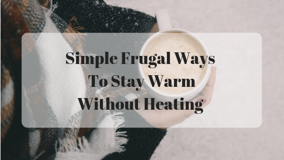5 Ways To Keep Warm In Your House Without Heating