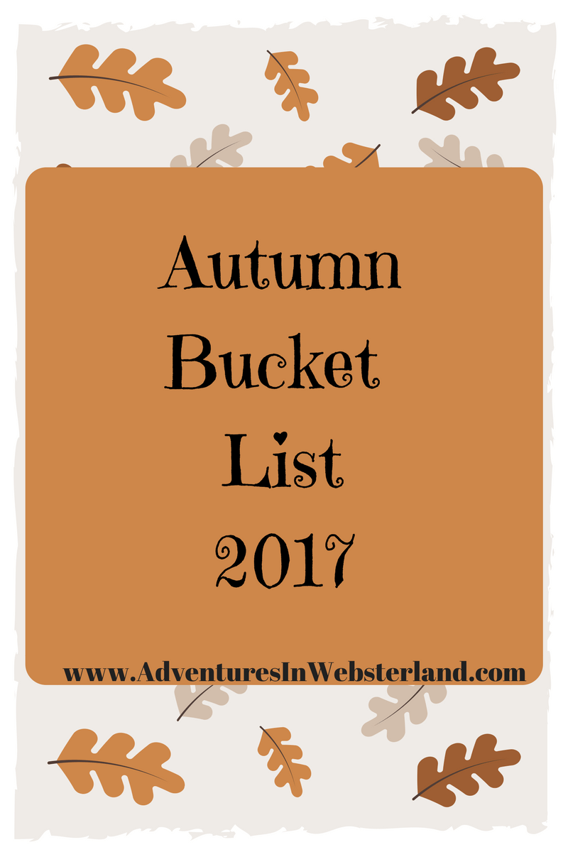 Our Autumn Bucket List For 2017