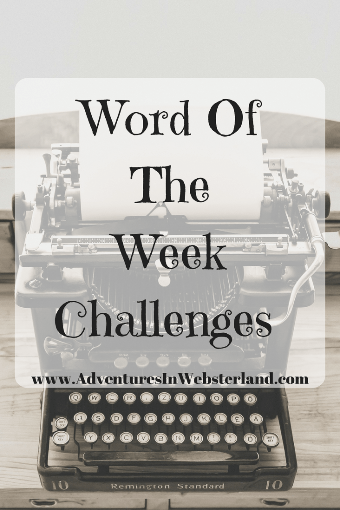 Word Of The Week-Challenges