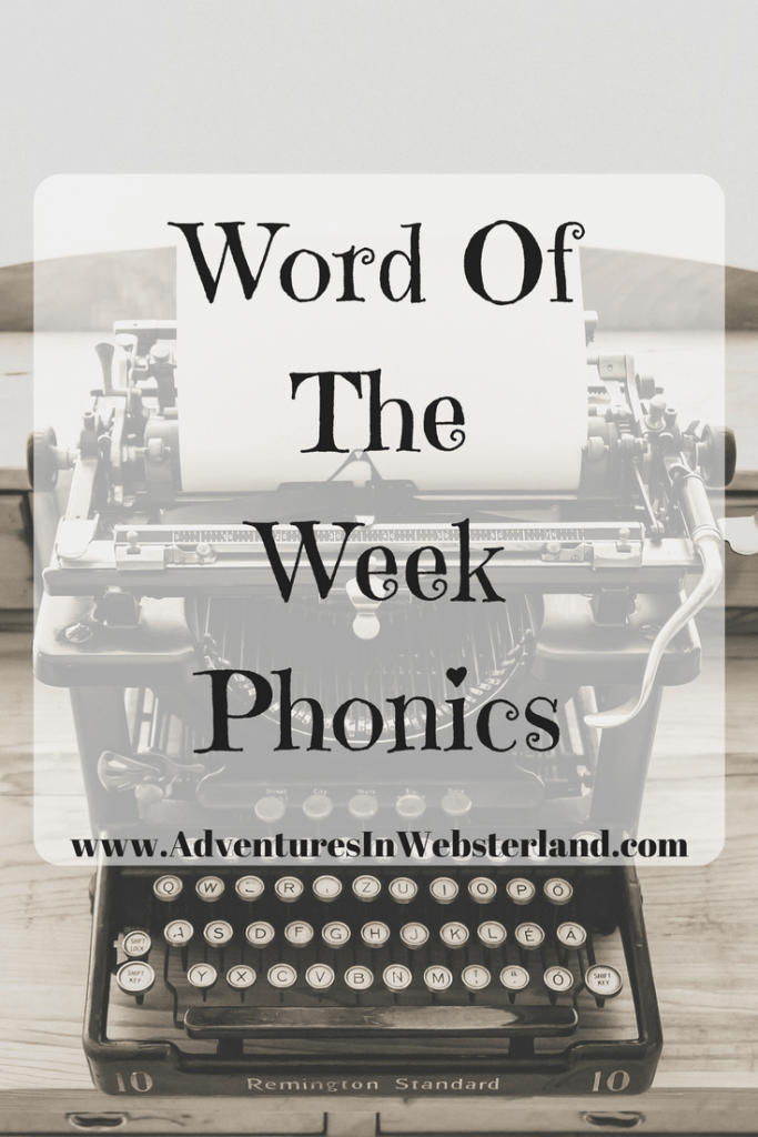 Word Of The Week – Phonics
