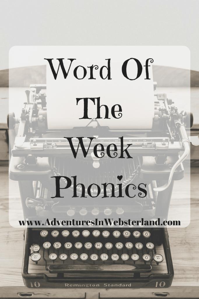 Word Of The Week – Phonics