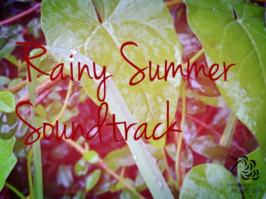 Rainy Summer Soundtrack