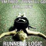 Running Cures Everything