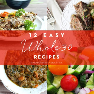 12 Easy Whole30 Recipes for the no-fuss home cook looking for simple, easy-to-make, quick Whole30 dishes. Includes Paleo, AIP, and vegan options.