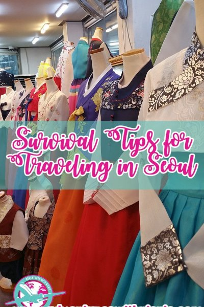 Survival Tips for Traveling in Seoul