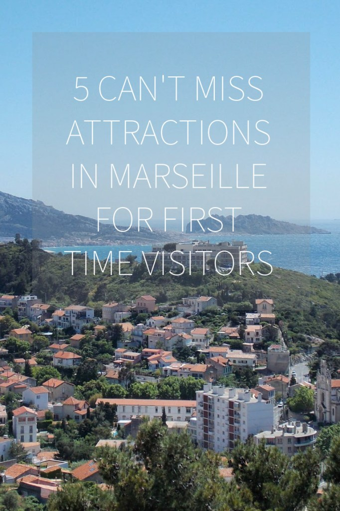 5 Can't Miss Attractions in Marseille, France for First Time Visitors | Adventures with Shelby