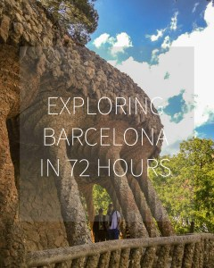Exploring Barcelona in 72 Hours | Adventures with Shelby