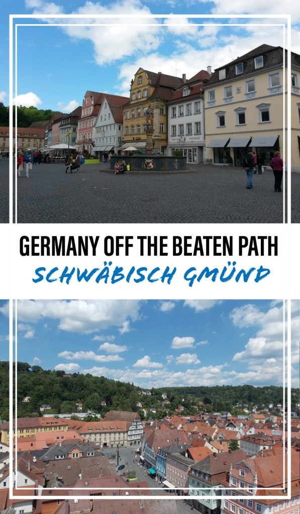 Germany Off the Beaten Path: Schwaebisch Gmuend | Adventures with Shelby
