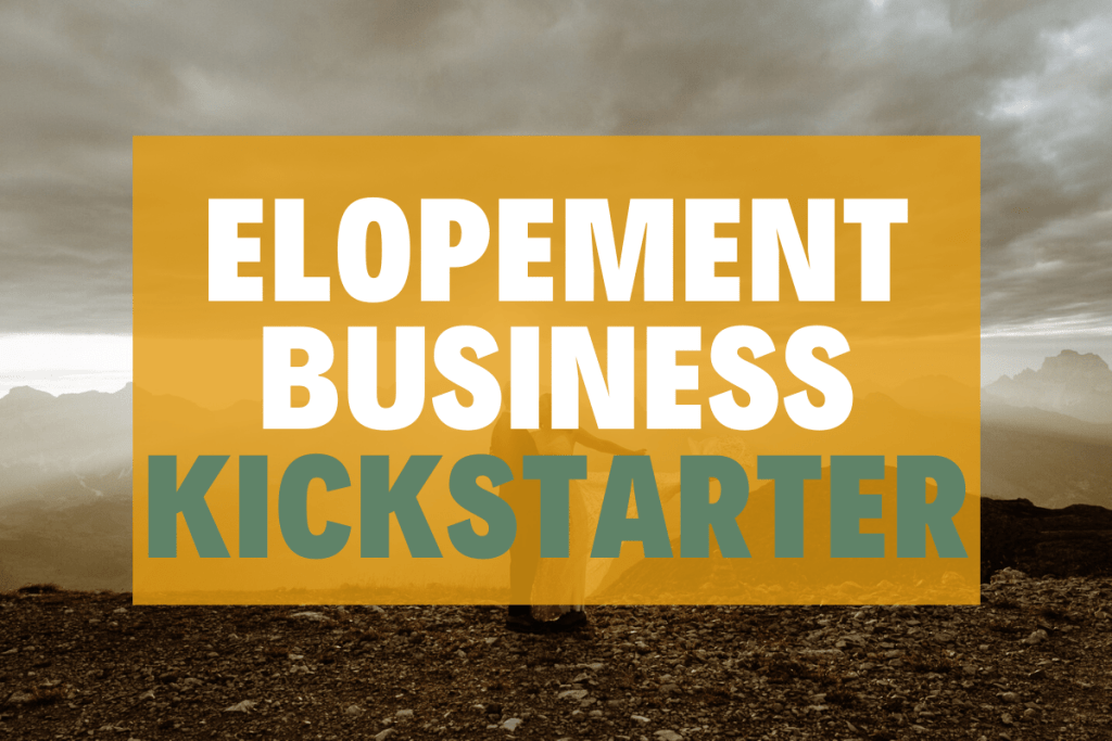 elopement business kickstarter sessions