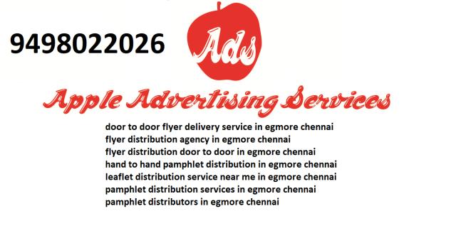 flyer distribution agency in egmore chennai