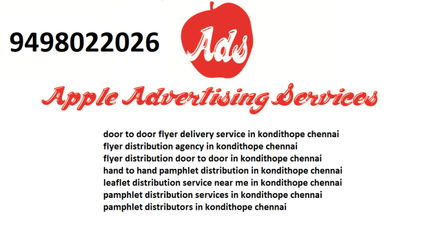 flyer distribution agency in kondithope chennai