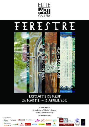 """Elite Art Gallery vă invită la expoziția colectivă """"FERESTRE"""""""