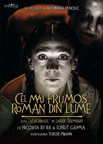 Teatru Cel mai frumos roman din lume @ unteatru