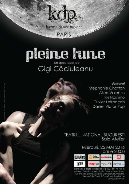 #Spectacol | PLEINE LUNE de Gigi Căciuleanu