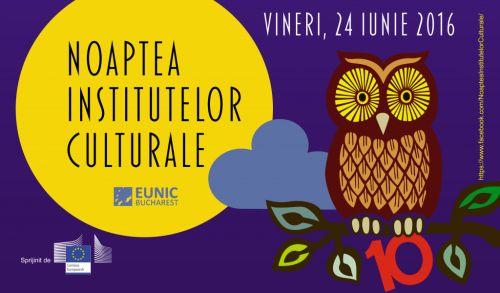 Noaptea Institutelor Culturale @ Bucuresti