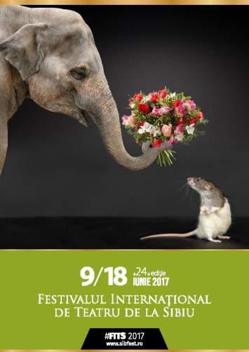 Festivalul Internațional de Teatru de la Sibiu - FITS 2017