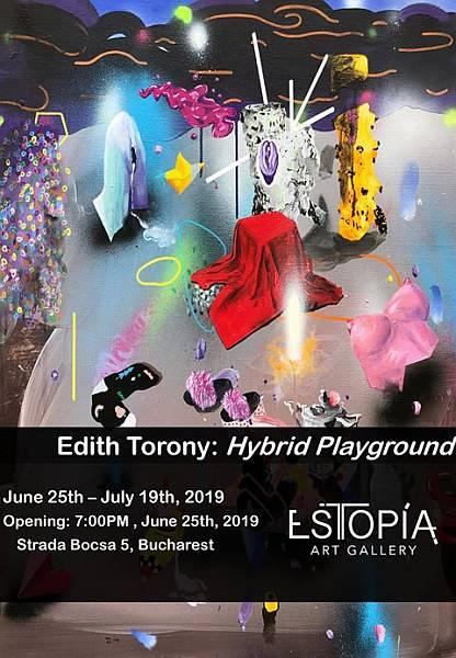 Galeria Estopia are plăcerea să vă invite marți, 25 iunie, de la ora 19.00, la vernisajul expoziției Hybrid Playground, de Edith Torony.
