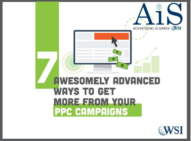 EBook, '7 Awesomely Advanced Ways to Get More From Your PPC Campaigns'