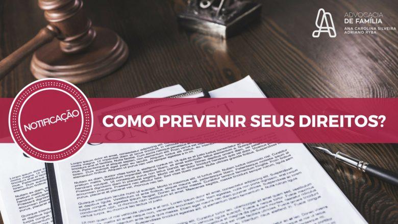 como-prevenir-os-seus-direitos-1024x576 Notificação: Como prevenir seus direitos