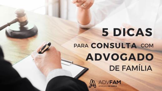 20181105_232302_0001 5 dicas para consulta com advogado de família