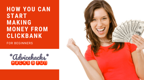 How you can start making money from Clickbank