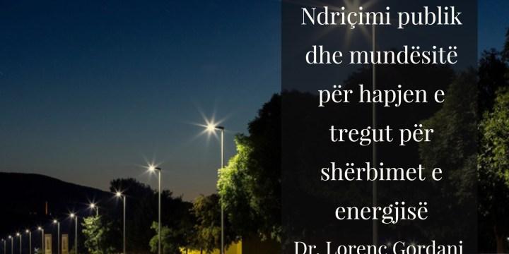Roli i ndriçimit publik për hapjen e tregut të shërbimeve te energjisë