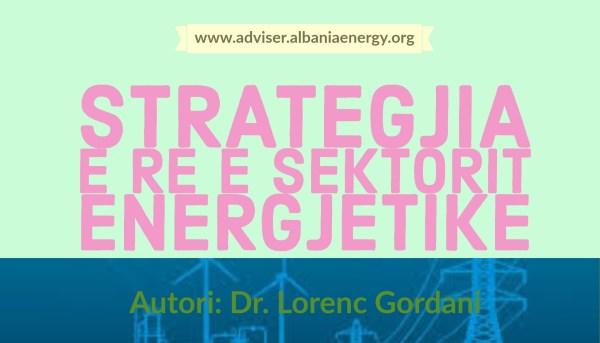 e re e sektorit energjetike strategjia e re e sektorit re e sektorit energjetike e re e sektorit strategjia e re e