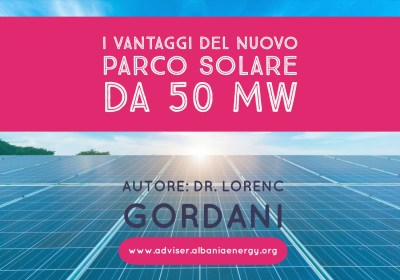 I vantaggi del nuovo parco solare da 50 MW