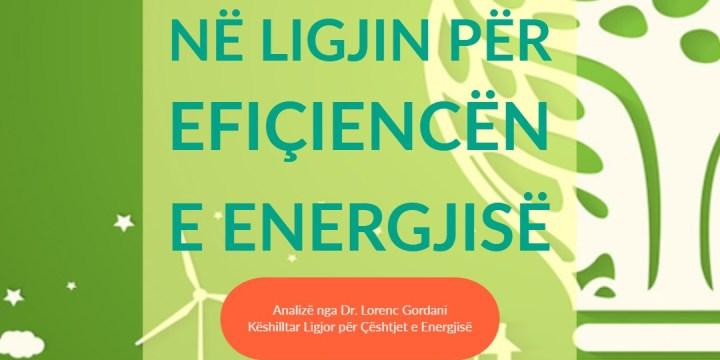Ndryshimet e fundit në Ligjin për Efiçiencën e Energjisë