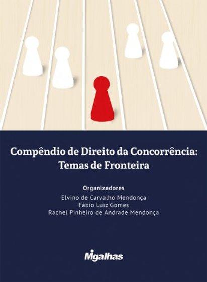 Compendio de Direito da Concorrencia Temas de Fronteira