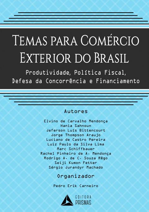 Temas Para Comercio Exterior do Brasil
