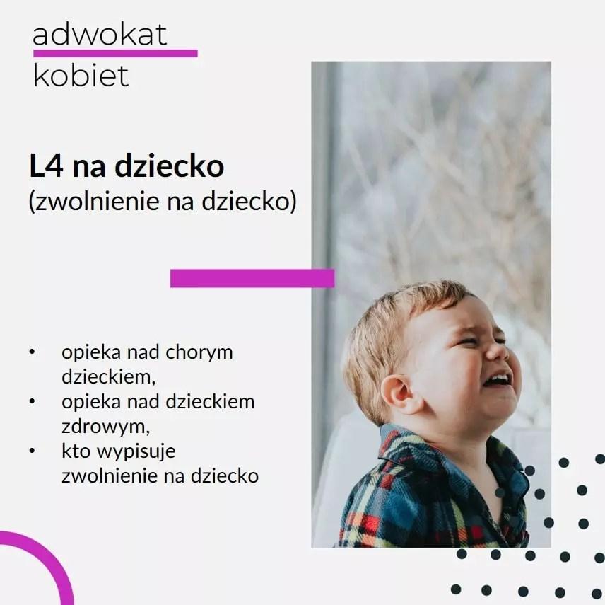 Tekst na grafice: Adwokat Kobiet. L4 na dziecko. Zwolnienie na dziecko. Opieka nad chorym dzieckiem, opieka nad dzieckiem zdrowym, kto wypisuje zwolnienie na dziecko. Na zdjęciu płaczące dziecko.