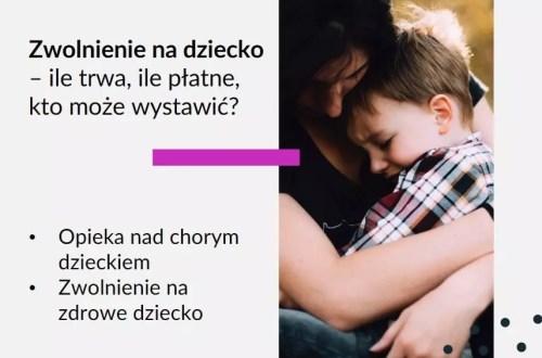Tekst: Adwokat Kobiet. Zwolnienie na dziecko - ile trwa, ile płatne zwolnienie na dziecko? Kto może wystawić zwolnienie na dziecko? Opieka nad chorym dzieckiem. Zwolnienie na zdrowe dziecko. Na zdjęciu na grafice matka z dzieckiem.