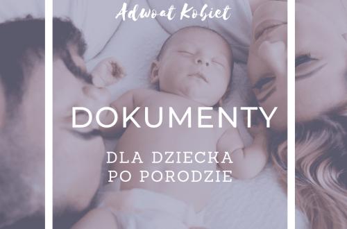 dokumenty dla dziecka po porodzie