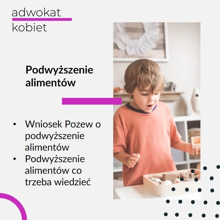 dziecko z nowymi zabawkami, grafika do artykułu na blogu adwokat kobiet, tekst na grafice: podwyższenie alimentów wniosek pozew o podwyższenie alimentów podwyższenie alimentów co trzeba wiedzieć